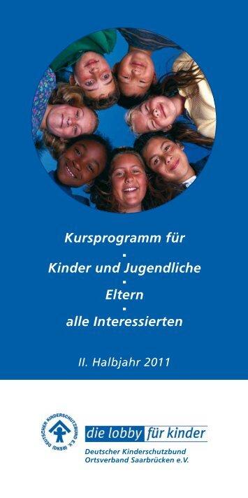 Infos im Kursprogramm Download auf Seite 13 - Kinderschutzbund