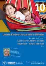 Un se re Kin der schutz ar beit in Müns ter - Kinderschutzbund Münster