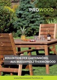 Gartenmöbel Prowood aus Massivholz Thermowood - Katalog