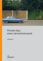 ZH: Privater Bau einer Lärmschutzwand - Cercle Bruit Schweiz