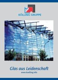 KÖLLING GRUPPE Glas aus Leidenschaft www ... - Linther Glas