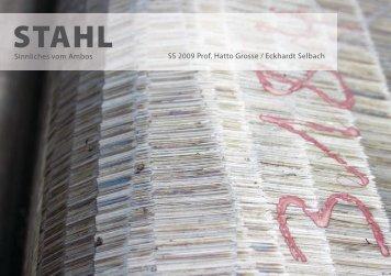 Sinnliches vom Ambos SS 2009 Prof. Hatto Grosse / Eckhardt Selbach
