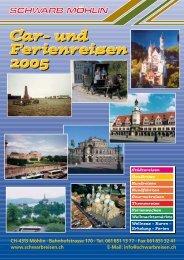 und Ferienreisen 2005 - Schwarb Reisen AG