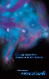 Concentus Musicus Wien Mittwoch, 08.06.2011 · 20.00 Uhr ...