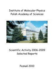 Institute of Molecular Physics Polish Academy of Sciences ... - Poznań