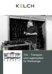 TUL - Transport- und Lagersystem für Werkzeuge - Kelch GmbH