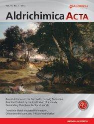 Aldrichimica Acta Vol. 45, No. 3 - Sigma-Aldrich