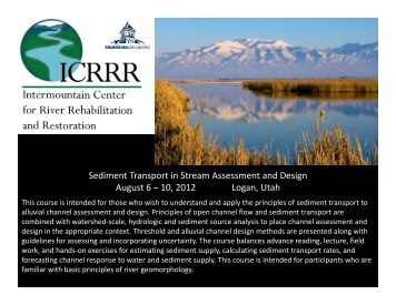 Sediment Transport in Stream Assessment and Design August 6 ...