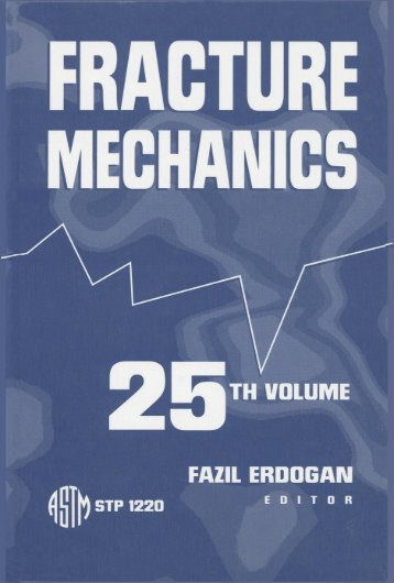 Fracture Mechanics: 25th Volume - ASTM International