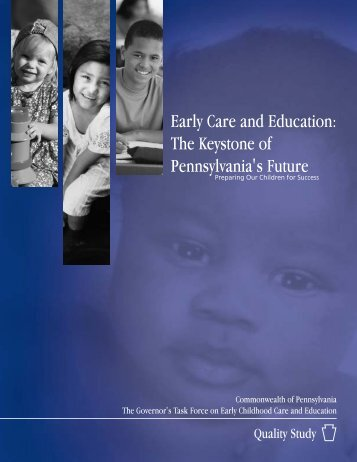 The Pennsylvania Early Childhood Quality Settings Study