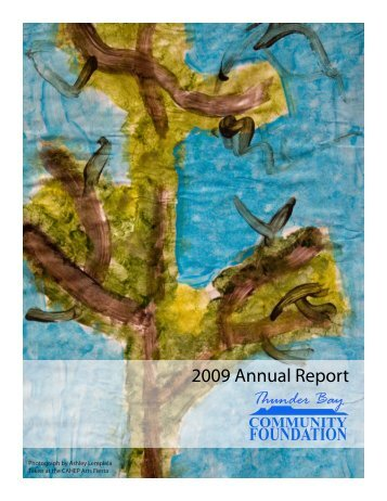 2009 Annual Report - Thunder Bay Community Foundation