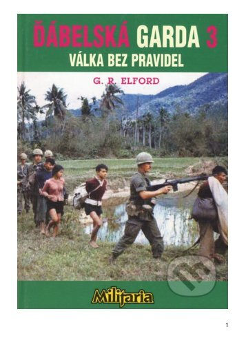 George Robert Elford VÁLKA BEZ PRAVIDEL - Webgarden