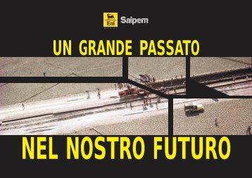 SAIPEM Un grande passato nel nostro futuro - associazione pionieri ...