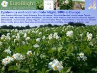 Epidemics and control of late blight, 2009 in Europe - EuroBlight