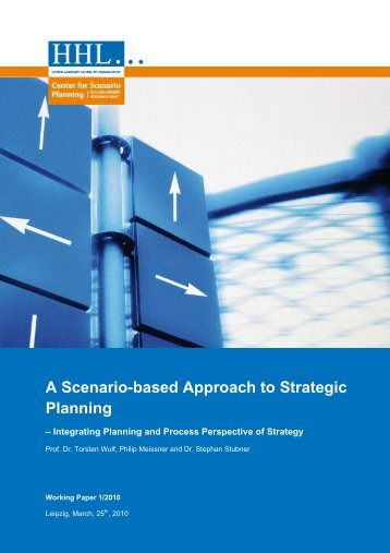 A Scenario-based Approach to Strategic Planning - HHL ...
