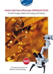 Incident Light Stereo-Microscope SOM82/SLM1 ... - Kaps Optik GmbH