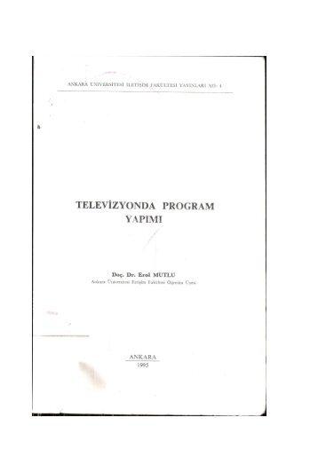 televizyonda program yapımı - Ankara Üniversitesi Kitaplar Veritabanı