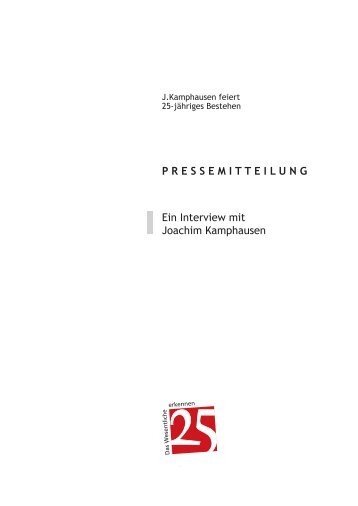 P R E S S E M I T T E I L U N G Ein Interview mit Joachim Kamphausen