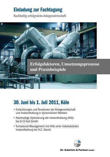30. Juni bis 1. Juli 2011, Köln - Dr. Kalaitzis & Partner
