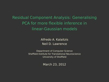 Residual Component Analysis: Generalising PCA for more flexible ...