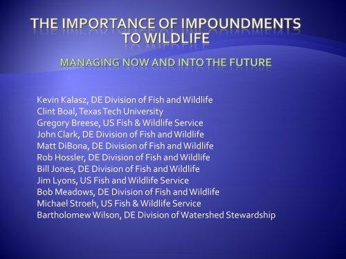 Kevin Kalasz, DE Division of Fish and Wildlife Clint Boal, Texas ...