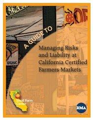Managing Risks and Liability - University of California Small Farm ...