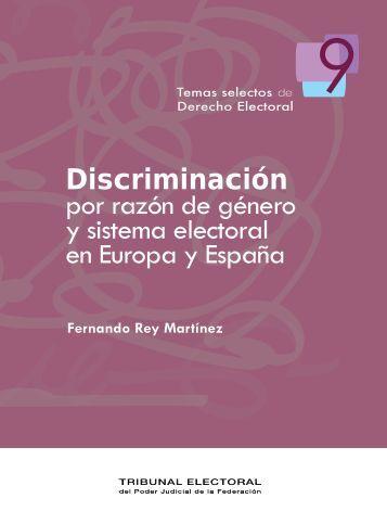 Discriminación por razón de género y sistema electoral - Tribunal ...