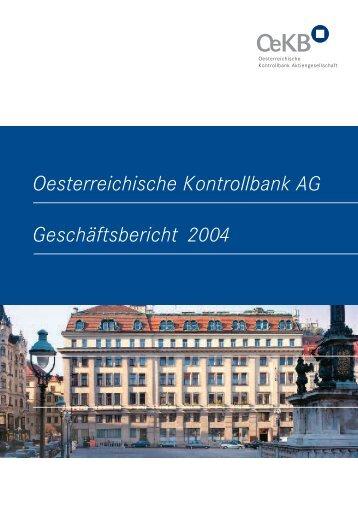 Oesterreichische Kontrollbank AG Geschäftsbericht 2004 - OeKB