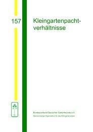 157 Kleingartenpacht- verhältnisse - Bundesverband Deutscher ...