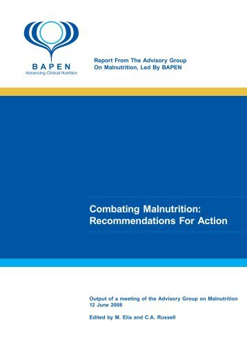 Combating Malnutrition: Recommendations For Action - BAPEN