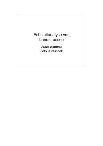 Click to edit Master title style Echtzeitanalyse von Landstrassen