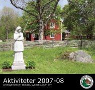 Aktiviteter 2007-08 - Foreningen Danske Torpare