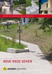 Neue Wege geheN - H. Geiger GmbH Stein