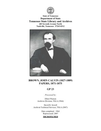 GP 23: Gov. John Calvin Brown Papers, 1871-1875 - Tennessee.gov