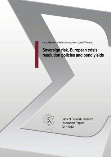 Sovereign risk, European crisis resolution policies ... - Suomen Pankki