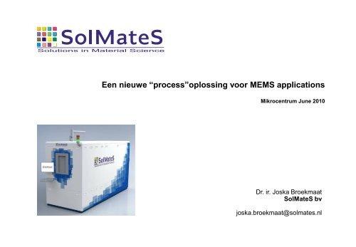 """Een nieuwe """"process""""oplossing voor MEMS ... - Mikrocentrum"""