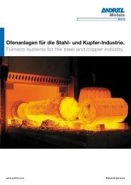 Ofenanlagen für die Stahl- und Kupfer-Industrie. Furnace systems ...