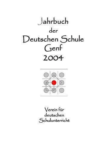 Jahrbuch 2004 - Deutsche Schule Genf