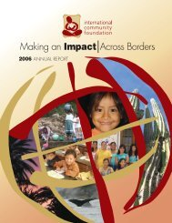 2006 ANNUAL REPORT - International Community Foundation