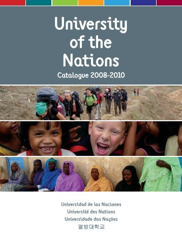 University of the Nations Catalogue 2008-2010 - YWAM Seamill