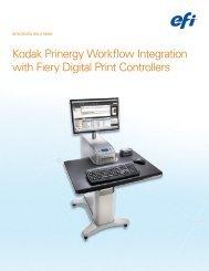 Kodak Prinergy Workflow Integration with Fiery Digital Print ... - EFI