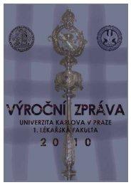 Výroční zpráva 2010 - 1. lékařská fakulta