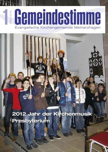2012 Jahr der Kirchenmusik Presbyterium - Evangelische ...