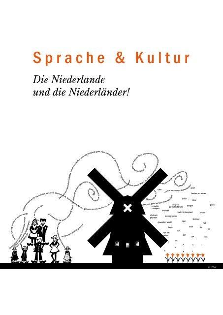 Sprache Kultur Die Niederlande Und Die Lerende Euregio