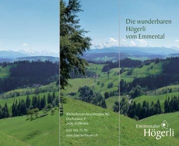 Die Geschichte der wunderbaren Högerli vom Emmental. (pdf