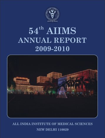 54th AIIMS Anuual Report 2009-2010 - All India Institute of Medical ...