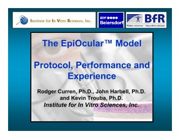 The EpiOcular™ Model Protocol, Performance and Experience