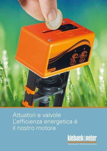 Brossure Attuatori e valvole L'efficienza energetica è