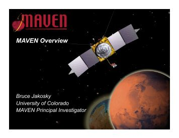 MAVEN Overview - Laboratory for Atmospheric and Space Physics