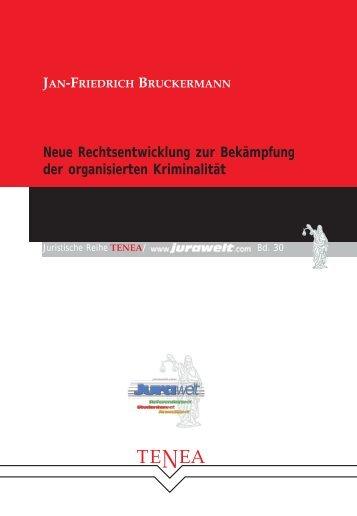 Neue Rechtsentwicklung zur Bekämpfung der ... - Jurawelt